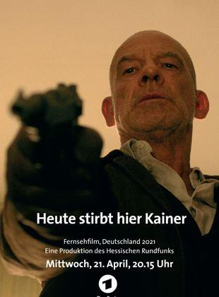 Heute.stirbt.hier.K.ainer.2021.German.1080p.WEB.h264-OMGtv