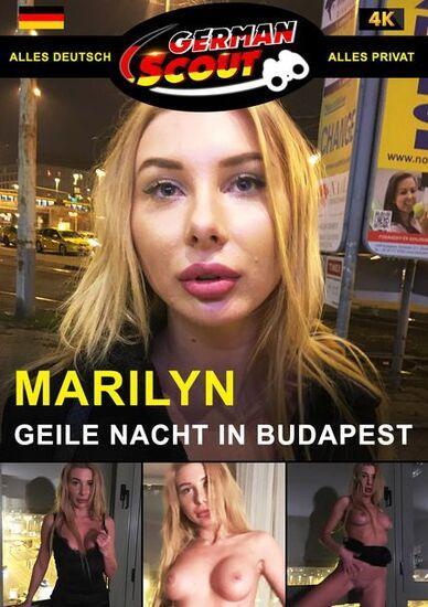 German Scout praesentiert Marylin Geile Nacht in Budapest [1080p]
