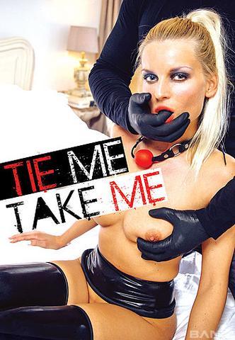 Tie Me Take Me Xxx 720p Webrip Mp4-Vsex