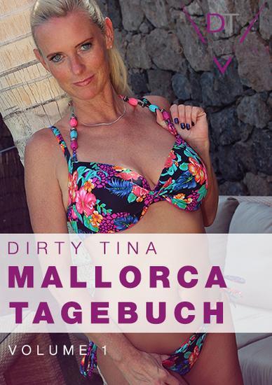 Dirty Tina - Mallorca Tagebuch 1 720p » Sexuria Download