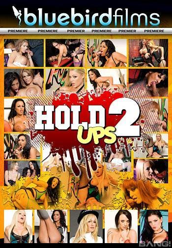 Hold Ups 2 Xxx 720p Webrip Mp4-Vsex
