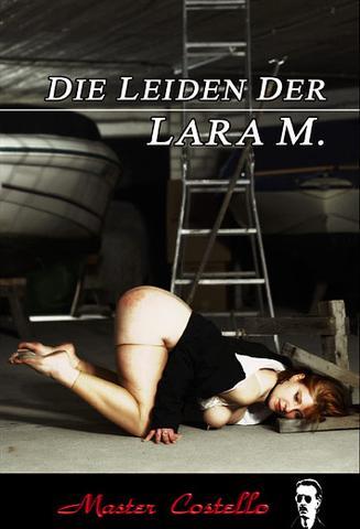 Master Costello - Das Leiden der Lara M German Xxx Complete Pal Dvdr-SharpXxx